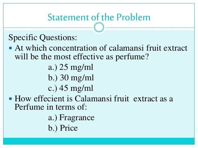 calamansi perfume Read this essay on calamansi as perfume come browse our large digital  warehouse of free sample essays get the knowledge you need in order to pass  your.