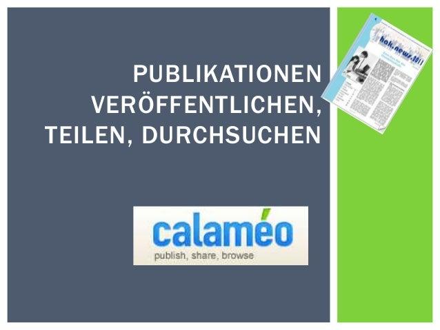 PUBLIKATIONEN    VERÖFFENTLICHEN,TEILEN, DURCHSUCHEN