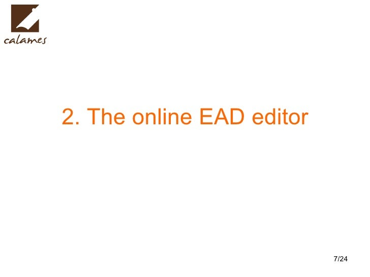 2. The online EAD editor