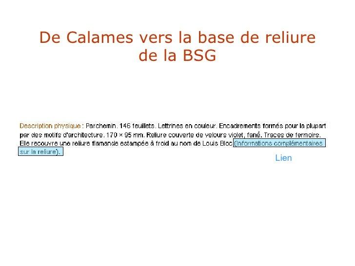 De Calames vers la base de reliure de la BSG Lien