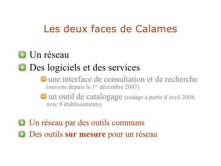Les deux faces de Calames <ul><li>Un réseau </li></ul><ul><li>Des logiciels et des services </li></ul><ul><ul><ul><li>une ...