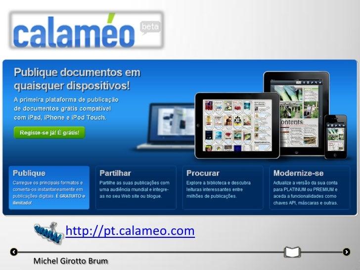 http://pt.calameo.comMichel Girotto Brum