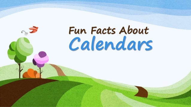 Fun Facts About Calendars