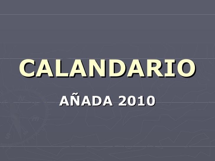 CALANDARIO AÑADA 2010