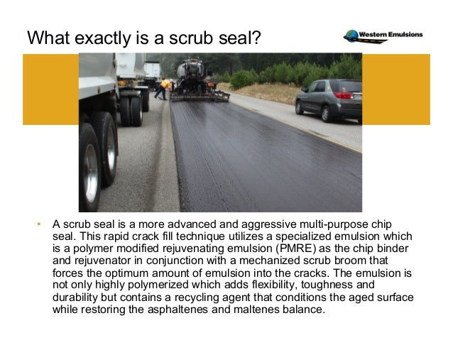 Chip Seal And Scrub Seal Best Practices May 28 2014