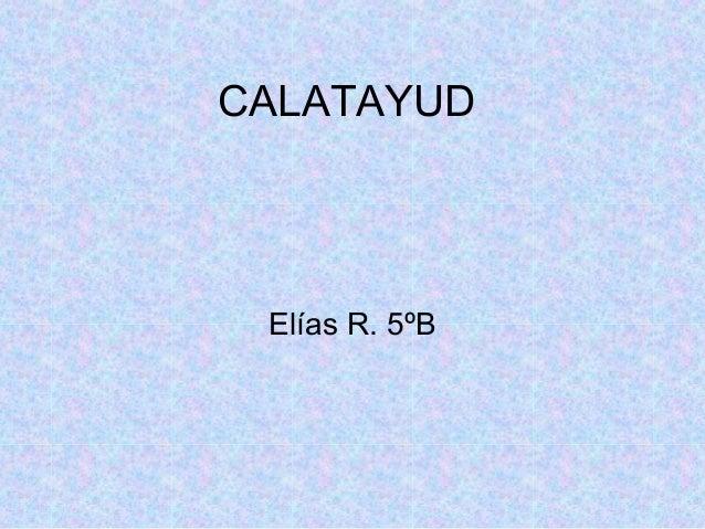 CALATAYUD  Elías R. 5ºB