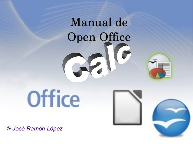Manualde OpenOffice  José Ramón López