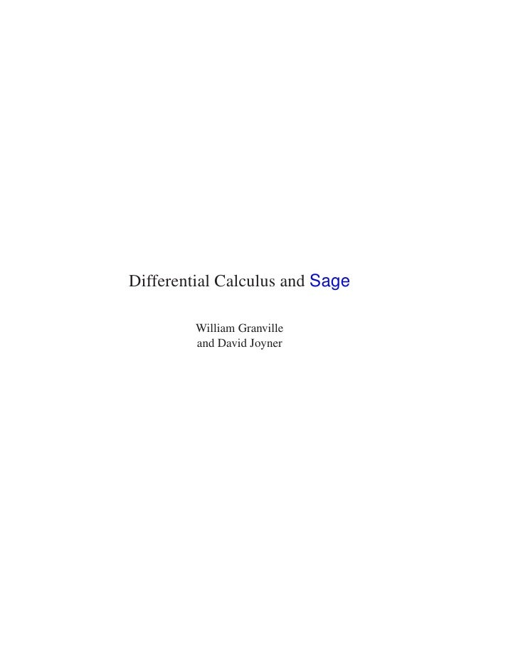 Differential Calculus and Sage         William Granville         and David Joyner