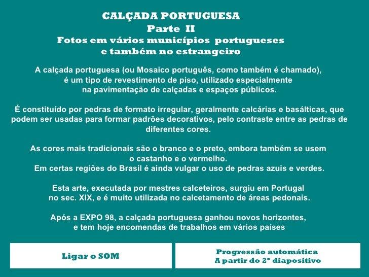 CALÇADA PORTUGUESA                             Parte II           Fotos em vários municípios portugueses                  ...
