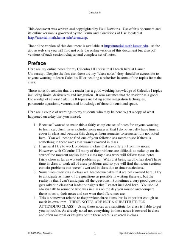 Calculus III  This document was written and copyrighted by Paul Dawkins. Use of this document and its online version is go...