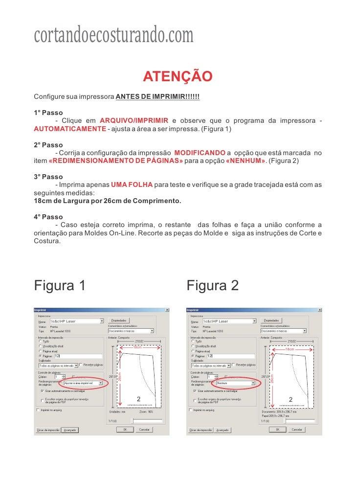 cortandoecosturando.com                                              ATENÇÃOConfigure sua impressora ANTES DE IMPRIMIR!!!!...