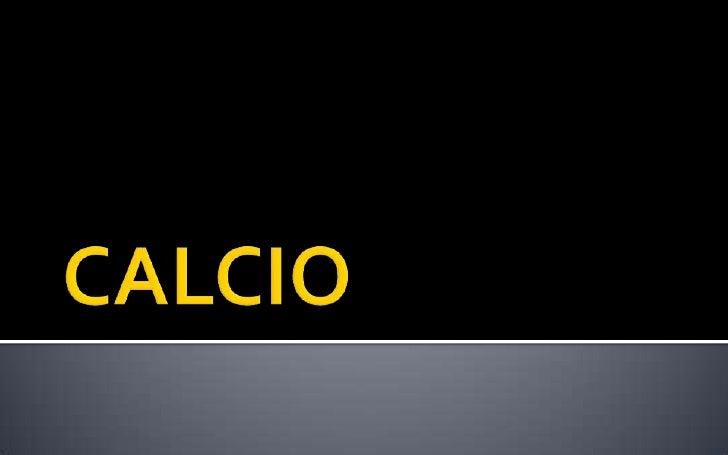 CALCIO<br />