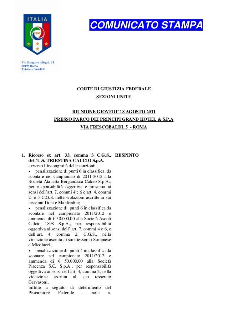 COMUNICATO STAMPAVia Gregorio Allegri , 1400198 RomaTelefono 06-84911                                    CORTE DI GIUSTIZI...