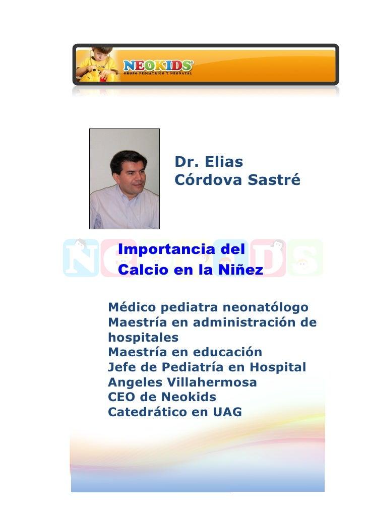 Dr. Elias                Córdova Sastré...