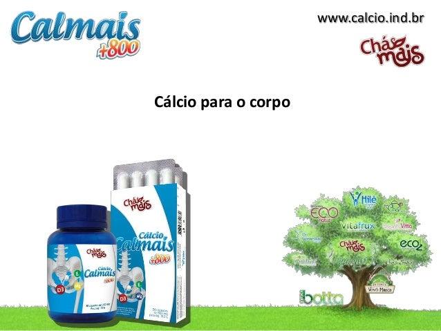 www.calcio.ind.brCálcio para o corpo