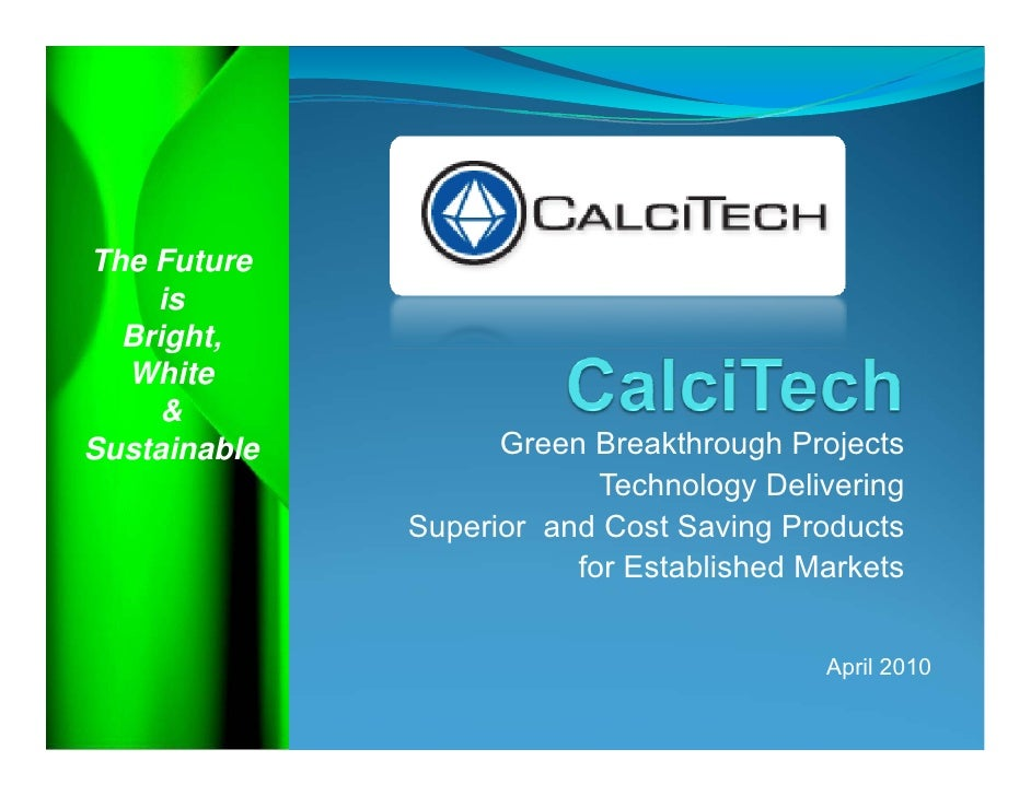 The Future     is   Bright,   White      & Sustainable         Green Breakthrough Projects                            Tech...