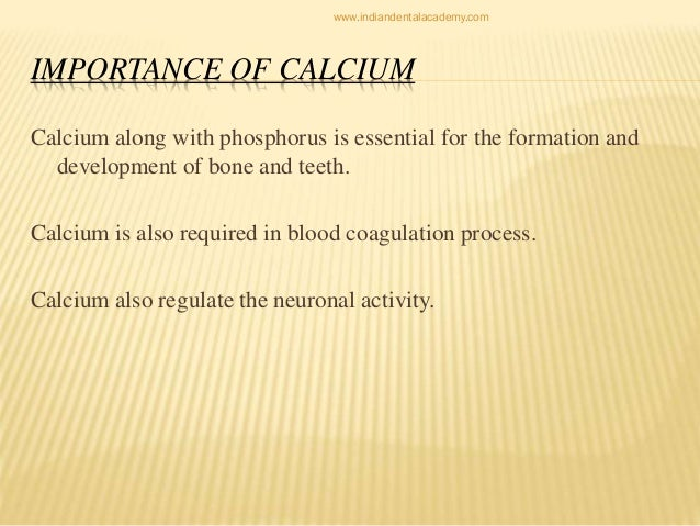 the importance of calcium Calcium is the most abundant mineral in the body not only is calcium essential for the health of your bones and teeth, but it plays important.