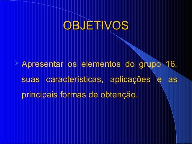 Calcogênios blog Slide 2