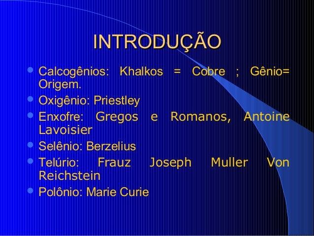 Calcogênios blog Slide 3