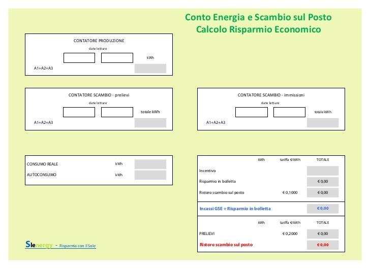 Conto Energia e Scambio sul Posto                                                                 Calcolo Risparmio Econom...