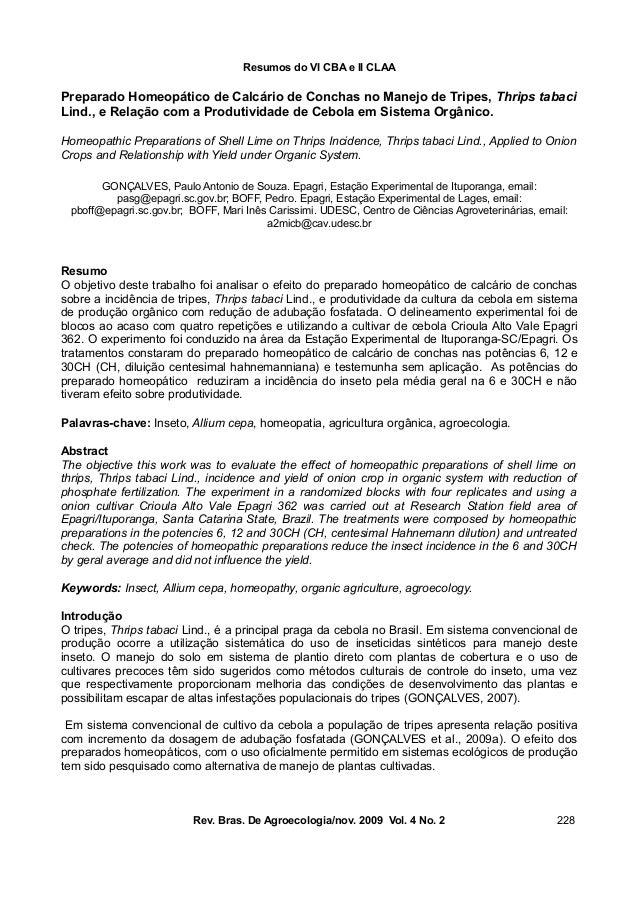Resumos do VI CBA e II CLAA Preparado Homeopático de Calcário de Conchas no Manejo de Tripes, Thrips tabaci Lind., e Relaç...