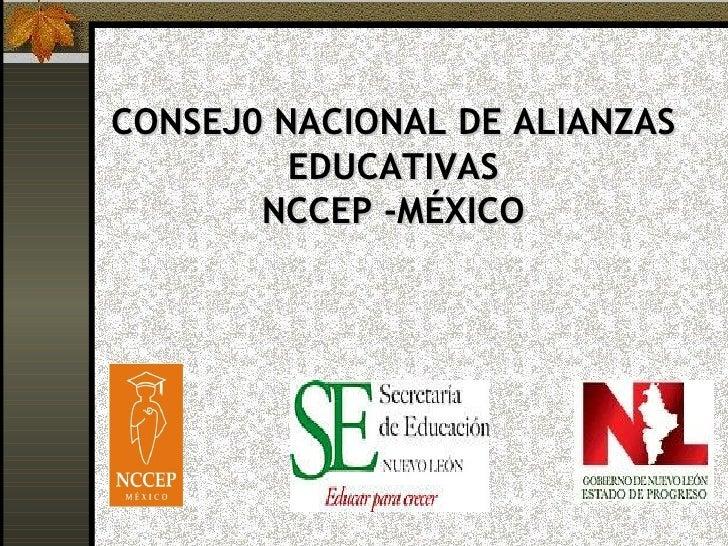 CONSEJ0 NACIONAL DE ALIANZAS EDUCATIVAS NCCEP -MÉXICO