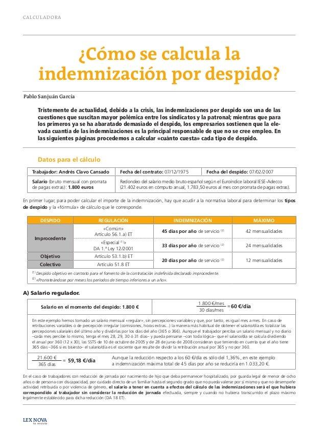 CALCULADORA LEX NOVA la revista ¿Cómo se calcula la indemnización por despido? Tristemente de actualidad, debido a la cris...
