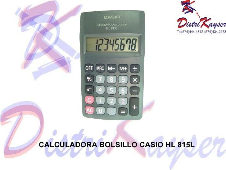CALCULADORA BOLSILLO CASIO HL 815L