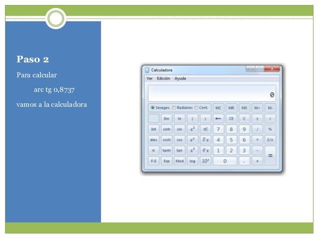 Calculando la inversa de la tangente con calculadora for Calculadora pasi