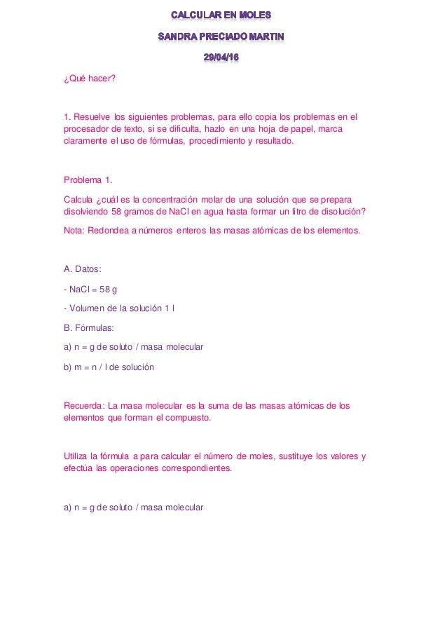 ¿Qué hacer? 1. Resuelve los siguientes problemas, para ello copia los problemas en el procesador de texto, si se dificulta...