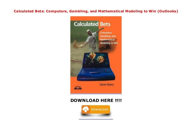 Betting mathematical models and computer hindi movie cricket betting free