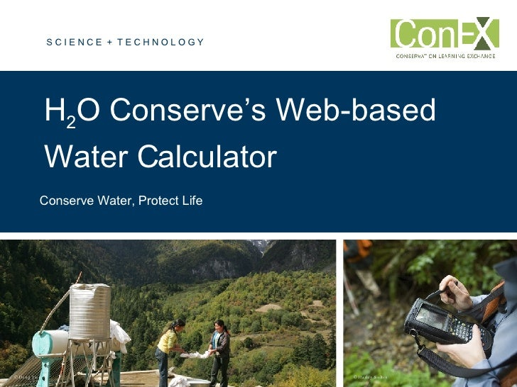 H 2 O Conserve's Web-based Water Calculator  Conserve Water, Protect Life