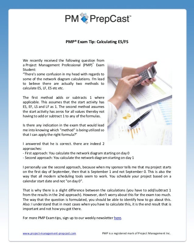 PMP® Exam Tip: Calculating ES/FS  We recently received the following question from a Project Management Professional (PMP)...