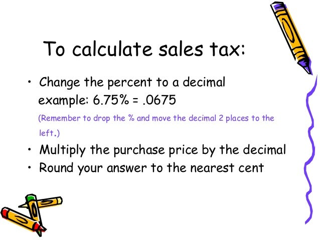 How To Figure Out Sales Tax >> Calculating Sales Tax