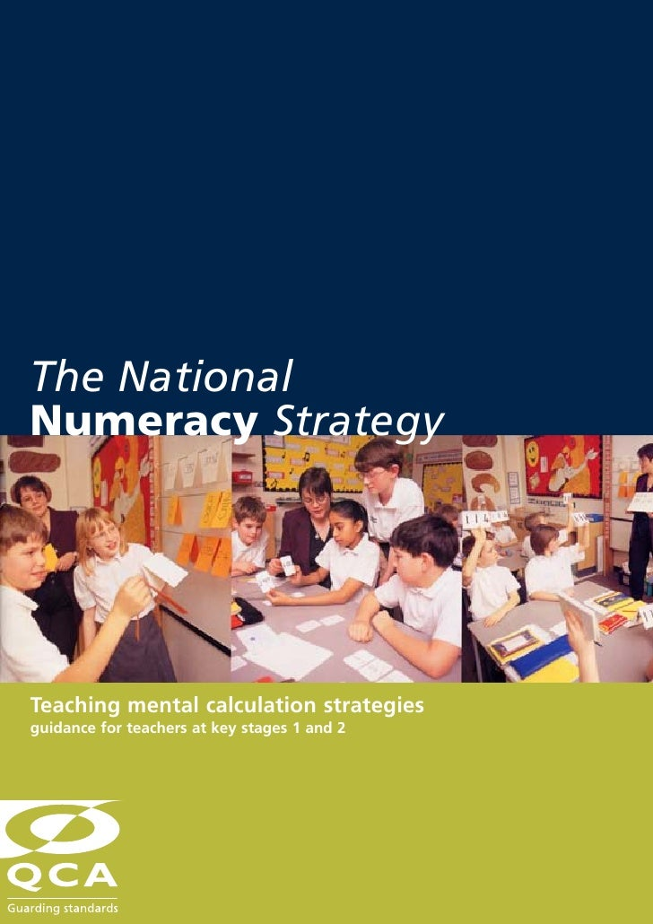 The NationalNumeracy StrategyTeaching mental calculation strategiesguidance for teachers at key stages 1 and 2