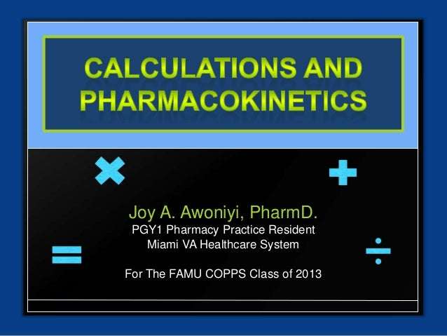 Joy A. Awoniyi, PharmD. PGY1 Pharmacy Practice Resident   Miami VA Healthcare SystemFor The FAMU COPPS Class of 2013