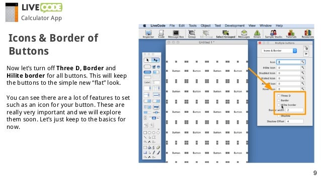"""Now let's turn off Three D, Border and Hilite border for all buttons. This will keep the buttons to the simple new """"flat"""" ..."""