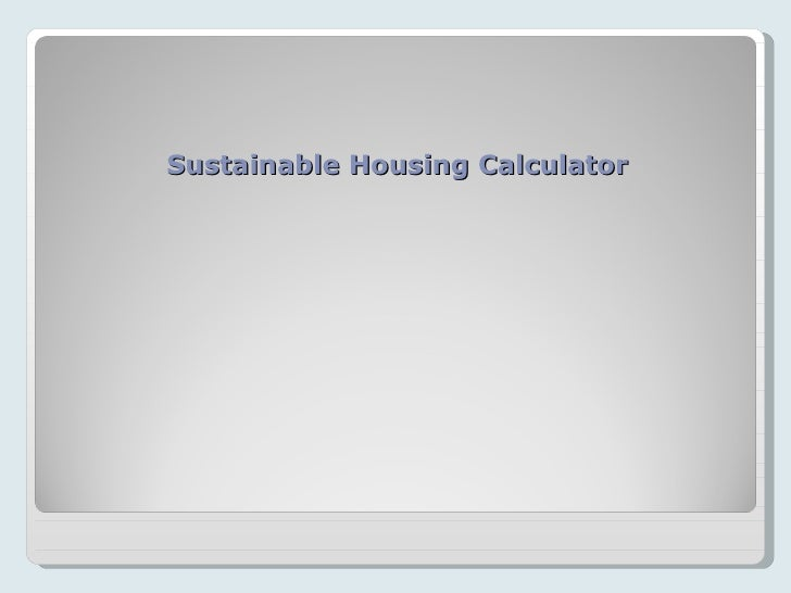 Sustainable Housing Calculator