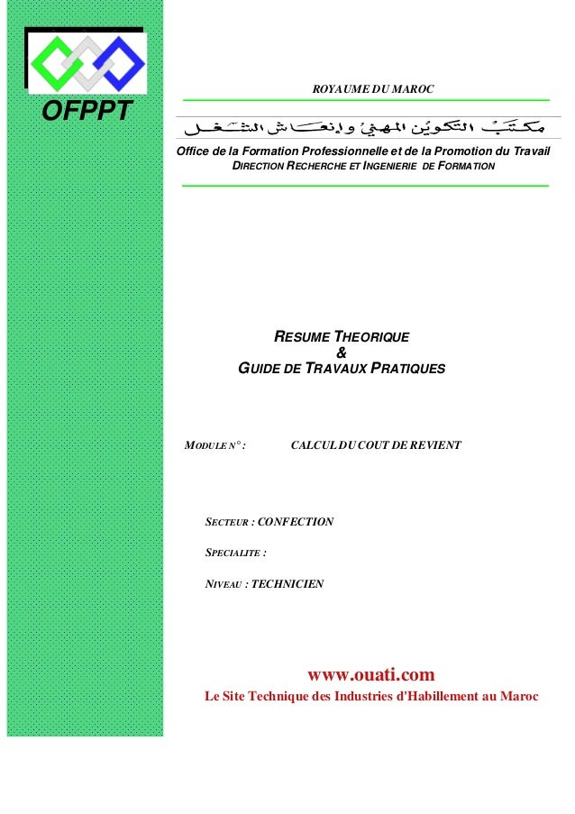 OFPPT ROYAUME DU MAROC MODULE N° : CALCUL DU COUT DE REVIENT SECTEUR : CONFECTION SPECIALITE : NIVEAU : TECHNICIEN Office ...
