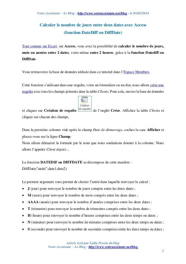 Votre Assistante – Le Blog : http://www.votreassistante.net/blog - le 05/02/2014  Calculer le nombre de jours entre deux d...
