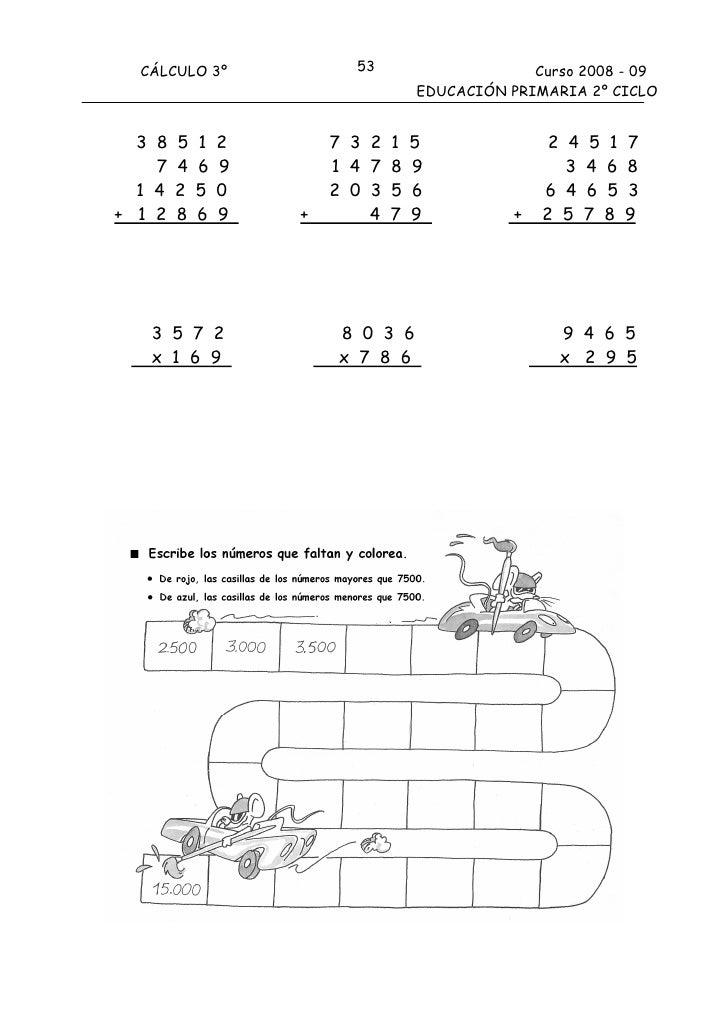 CÁLCULO 3º              53                   Curso 2008 - 09                                   EDUCACIÓN PRIMARIA 2º CICLO...