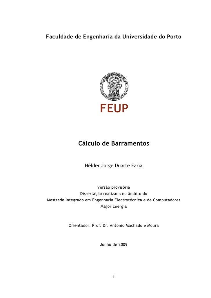Faculdade de Engenharia da Universidade do Porto               Cálculo de Barramentos                  Hélder Jorge Duarte...