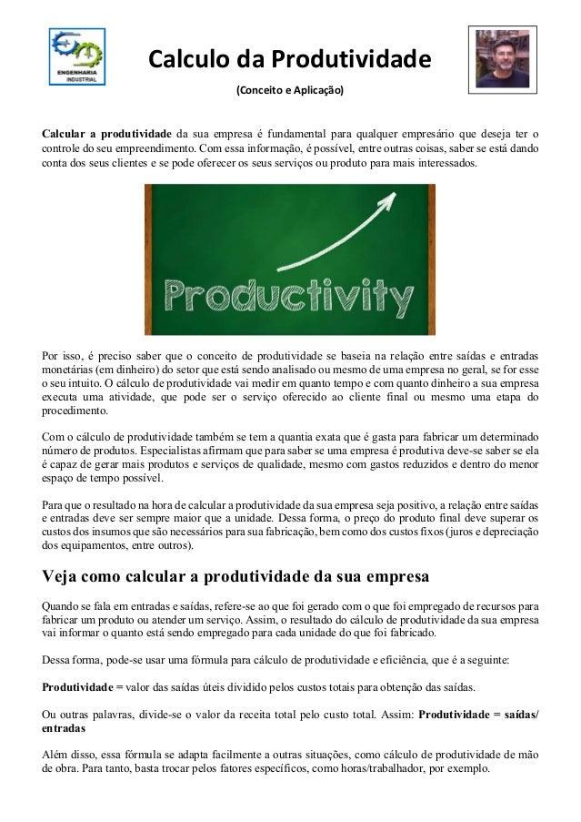 b006f4e90fdff Calculo da Produtividade (Conceito e Aplicação) Calcular a produtividade da  sua empresa é fundamental ...