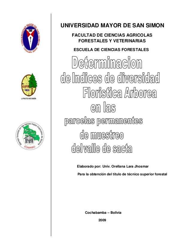 UNIVERSIDAD MAYOR DE SAN SIMON FACULTAD DE CIENCIAS AGRICOLAS FORESTALES Y VETERINARIAS ESCUELA DE CIENCIAS FORESTALES  El...