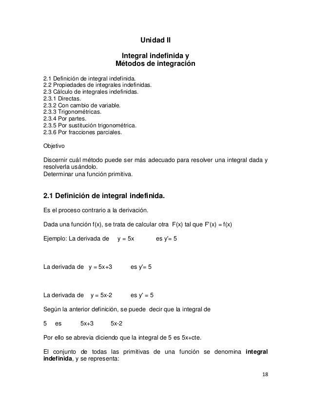 Unidad II                              Integral indefinida y                             Métodos de integración2.1 Definic...