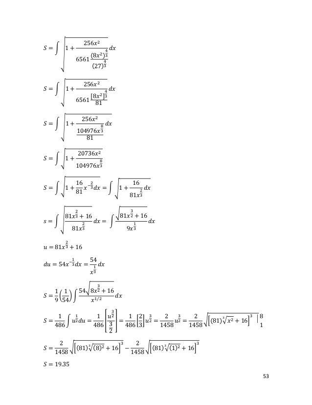 256𝑥 2𝑆 =� 1+                                    𝑑𝑥    �                     (8𝑥 2 )3                                 4   ...
