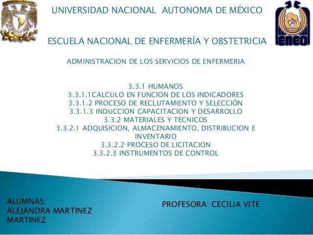 ALUMNAS: ALEJANDRA MARTINEZ MARTINEZ PROFESORA: CECILIA VITE UNIVERSIDAD NACIONAL AUTONOMA DE MÉXICO ESCUELA NACIONAL DE E...