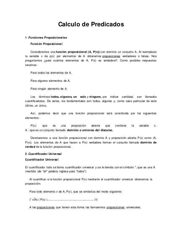 Calculo de Predicados 1 .Funciones Proposicionales Función Proposicional Consideramos una función proposicional (A, P(x)) ...