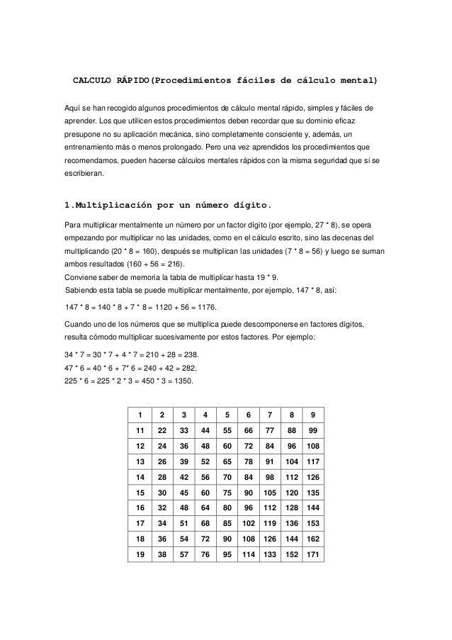 CALCULO RÁPIDO(Procedimientos fáciles de cálculo mental) Aquí se han recogido algunos procedimientos de cálculo mental ráp...