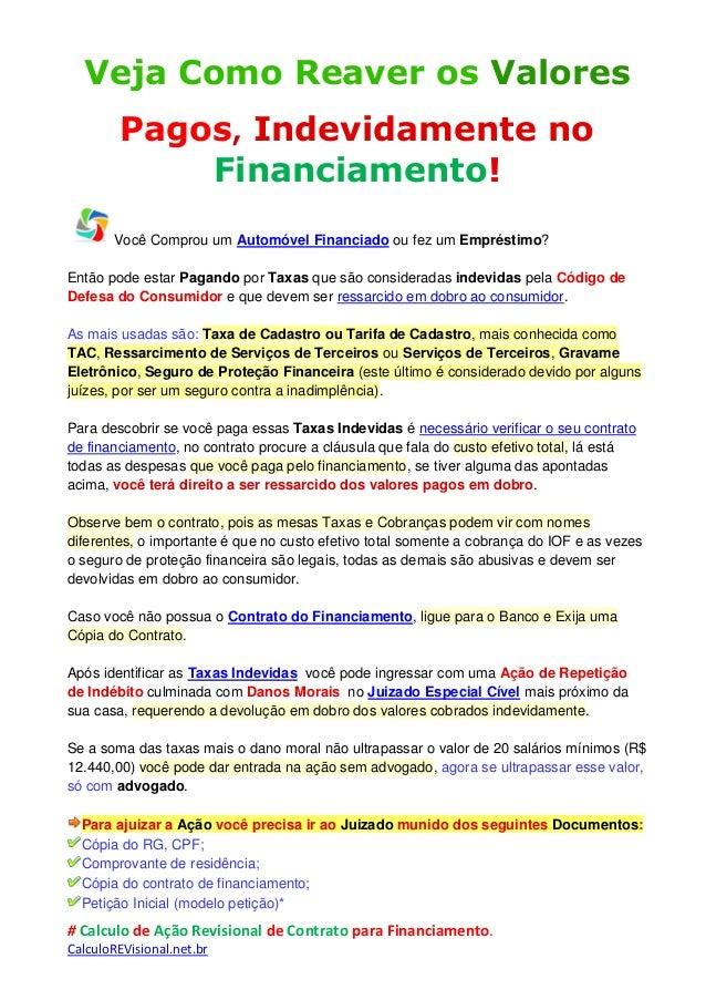 # Calculo de Ação Revisional de Contrato para Financiamento. CalculoREVisional.net.br Veja Como Reaver os Valores Pagos, I...
